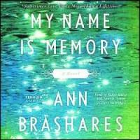 My Name Is Memory - Ann Brashares [Audiobook](Audio CD)