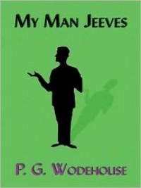 My Man Jeeves (MP3 Book) - P.G. Wodehouse, Simon Prebble