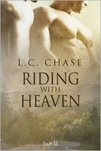 Riding With Heaven - L.C. Chase