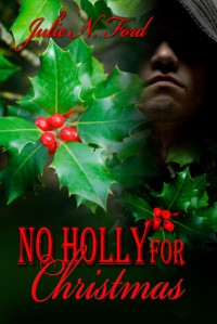 No Holly for Christmas - Julie N. Ford