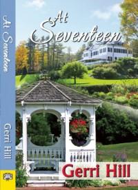 At Seventeen - Gerri Hill