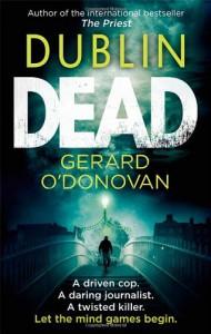 Dublin Dead. Gerard O'Donovan - Gerard O'Donovan