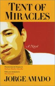 Tent of Miracles - Jorge Amado, Barbara Shelby Merello, Ilan Stavans