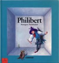 Philibert - Annegert Fuchshuber