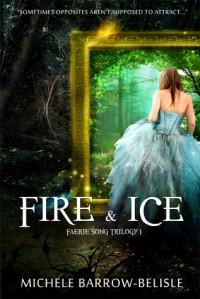 Fire And Ice - Michele Barrow-Belisle