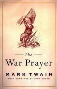 The War Prayer - Mark Twain