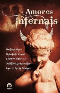 Amores Infernais - Justine Larbalestier, Gabrielle Zevin, Melissa Marr, Scott Westerfeld