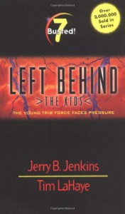 Busted! (Left Behind: The Kids #7) - Jerry B. Jenkins, Tim LaHaye, Chris Fabry