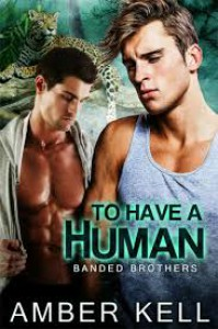 To Have a Human - Amber Kell