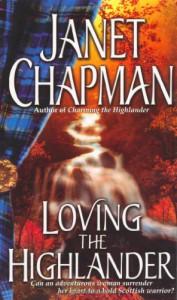 Loving the Highlander (Highlander, #2) - Janet Chapman