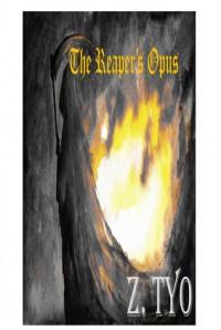 The Reaper's Opus - Zach Tyo