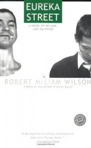 Eureka Street - Robert McLiam Wilson