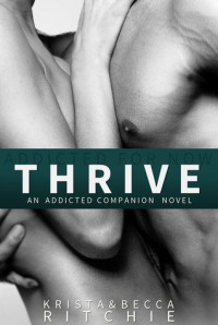 Thrive - Krista Ritchie, Becca Ritchie