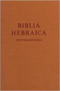 Biblia Hebraica Stuttgartensia - Karl Elliger,  Willhelm Rudolph (Editor),  Willhelm Rudollph (Editor)