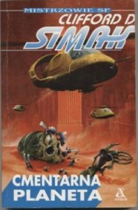Cmentarna planeta - Clifford D. Simak