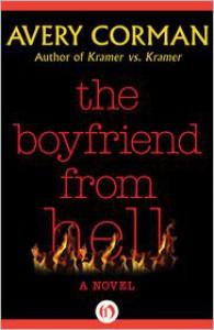 The Boyfriend from Hell - Avery Corman