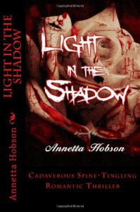 Light in the Shadow - Annetta Hobson