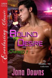 Bound by Desire - Jana Downs
