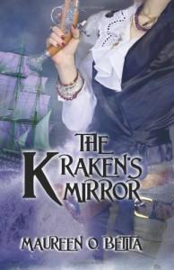 The Kraken's Mirror - Maureen O. Betita