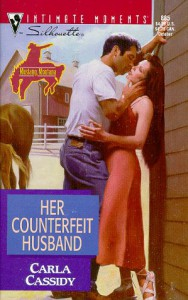 Her Counterfeit Husband (Mustang, Montana) (Silhouette Intimate Moments #885) - Carla Cassidy