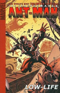 The Irredeemable Ant-Man, Volume 1: Low-Life - Robert Kirkman, Phil Hester