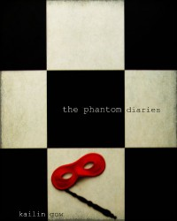 The Phantom Diaries - Kailin Gow