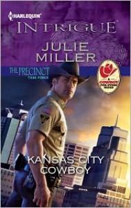 Kansas City Cowboy (Harlequin Intrigue Series #1367) - Julie Miller