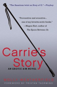 Carrie's Story: An Erotic S/M Novel (Carrie's Story #1) - Molly Weatherfield