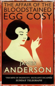 The Affair of the Bloodstained Egg Cosy (Burford Family Mysteries 1) - James Anderson