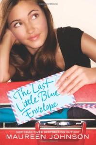 The Last Little Blue Envelope - Maureen Johnson