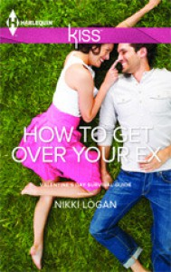 How To Get Over Your Ex - Nikki Logan