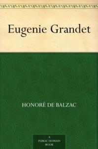 Eugenie Grandet - Honoré de Balzac, Katharine Prescott Wormeley