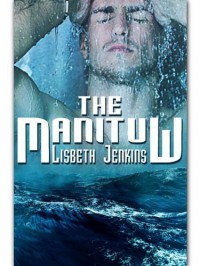 The Manituw - Lisbeth Jenkins