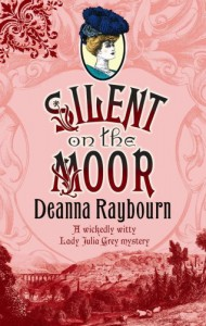 Silent on the Moor (Lady Julia, #3) - Deanna Raybourn