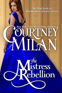 The Mistress Rebellion - Courtney Milan