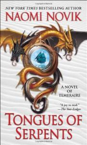Tongues of Serpents: A Novel of Temeraire (Temeraire Series) - Naomi Novik