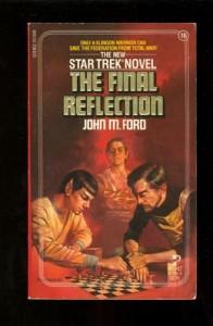 The Final Reflection (Star Trek: The Original Series, #16) - John M. Ford