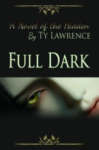 Full Dark - Ty Lawrence