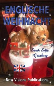 Englische Weihnacht - Sarah Sofia Granborg