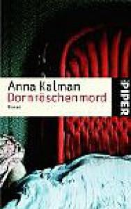 Dornröschenmord - Anna Kalman