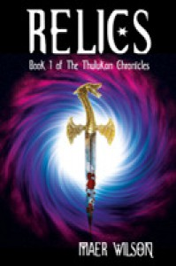 Relics (The Thulukan Chronicles, #1) - Maer Wilson