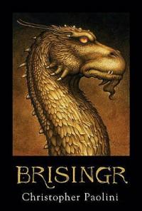 Brisingr: Or The Seven Promises of  Eragon Shadeslayer and Saphira Bjartskular (Inheritance, #3) - Christopher Paolini