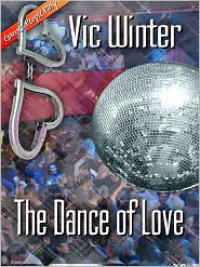 The Dance Of Love - Vic Winter