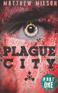 Plague City - Matthew Milson