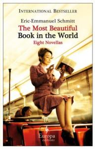 The Most Beautiful Book in the World: 8 Novellas - Eric-Emmanuel Schmitt
