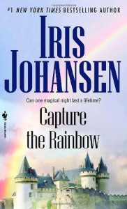 Capture the Rainbow (Loveswept) - Iris Johansen