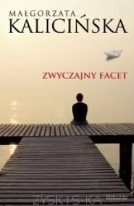 Zwyczajny facet - Małgorzata Kalicińska