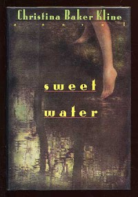 Sweet Water - Christina Baker Kline