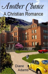Another Chance - A Christian Romance - Diane Adams