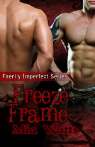 Freeze Frame - Mia Watts
